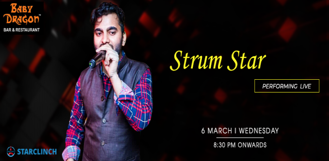 Strum Star - Performing LIVE At Baby Dragon Bar & Restaurant