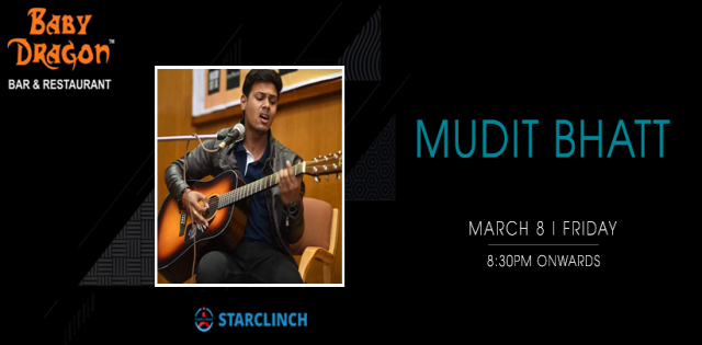 Mudit Bhatt - Performing LIVE At Baby Dragon Bar & Restaurant