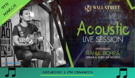 Rahul Bohra(Swar A Soul Of Music) - LIVE at Wall Street Cafe and Lounge