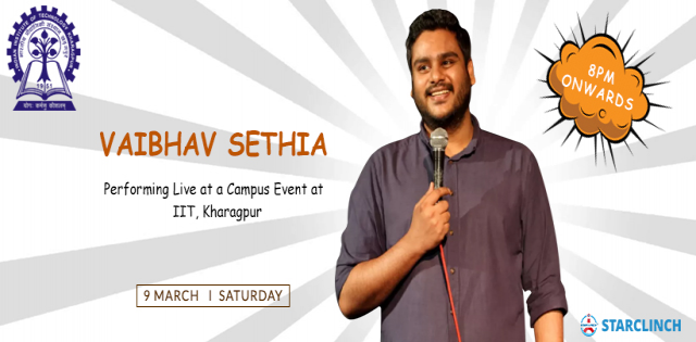 Vaibhav Sethia The Veteran Comedian LIVE - IIT Kharagpur Campus