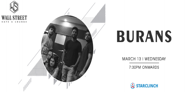 Burans - Performing Live at Wall Street Cafe Lounge, CP