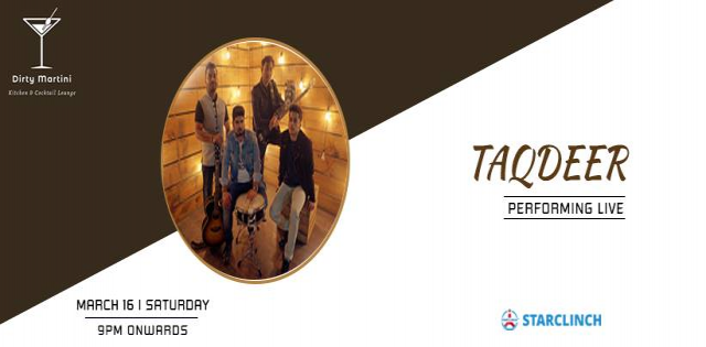 Taqdeer Live Band - Performing LIVE At Dirty Martini Kitchen & Cocktail Bar, HYD