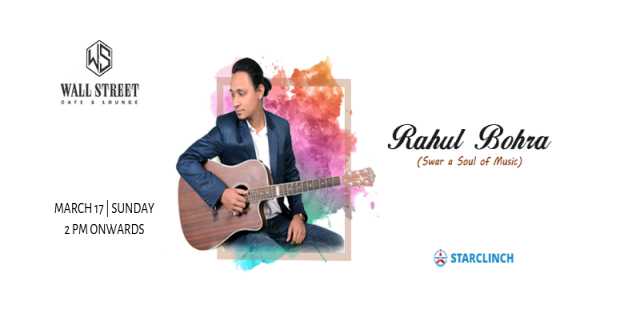 Rahul Bohra(Swar A Soul Of Music) - Going LIVE At Wall Street Cafe And Lounge