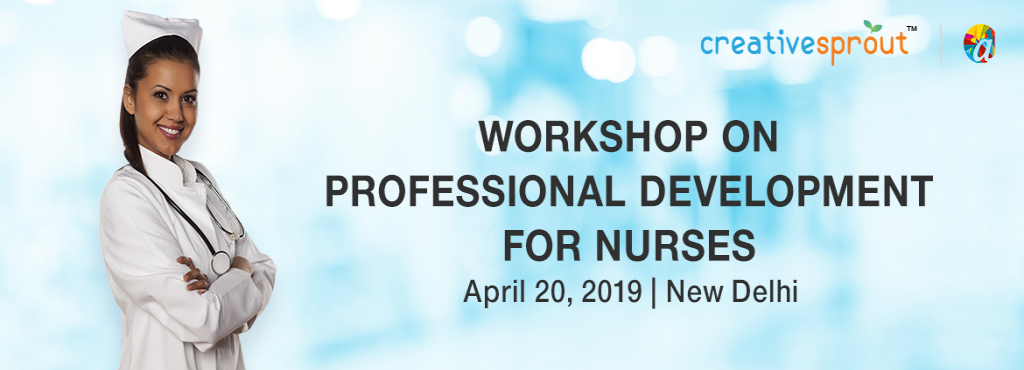PROFESSIONAL DEVELOPMENT FOR NURSES
