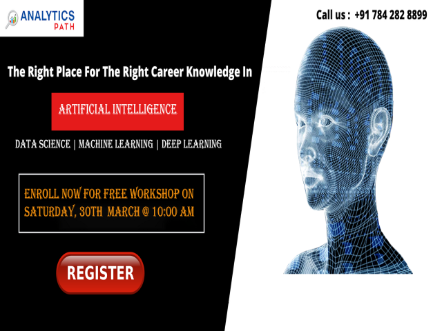 Free Artificial Intelligence  Workshop At Analytics Path On 30th Mar,10 AM