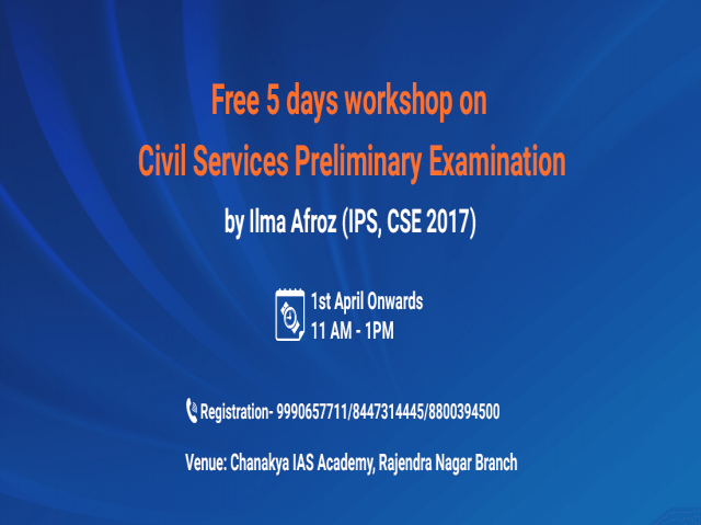 Workshop on Civil Services Prelims Examination by IPS OFFICER ILMA AFROZ
