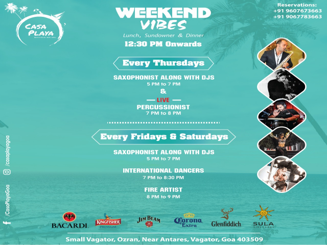 Casa Playa Weekend Vibes 4th, 5th and 6th April 2019