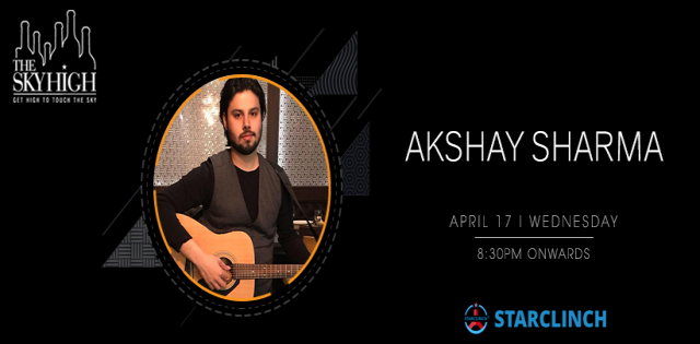 Akshay Sharma - Performing LIVE at 'The Sky High' Ansal Plaza, South Delhi
