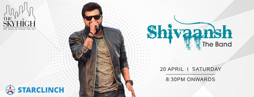 Shivaansh The Band - Performing LIVE at The Sky High, Ansal Plaza, South Delhi