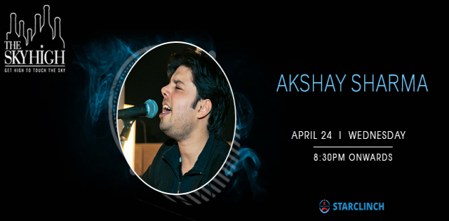 Akshay Sharma - Performing LIVE at The Sky High, August Kranti Marg, Ansal Plaza