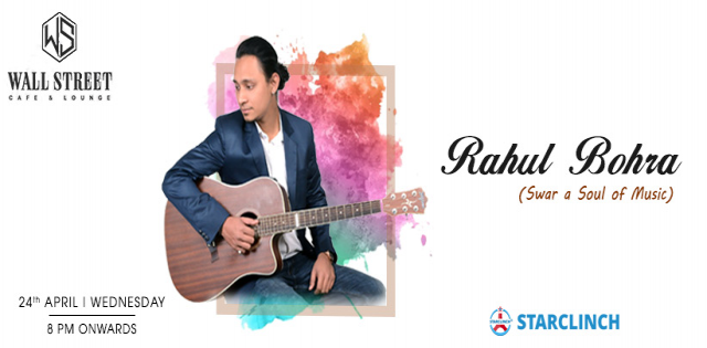 Rahul Bohra(Swar A Soul Of Music) - Performing LIVE At Cafe Wall Street, CP