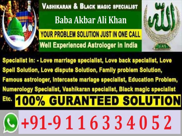 OnLine EX!!!![91-9116334052]GIRLFRIEND love back solution Molvi Ji