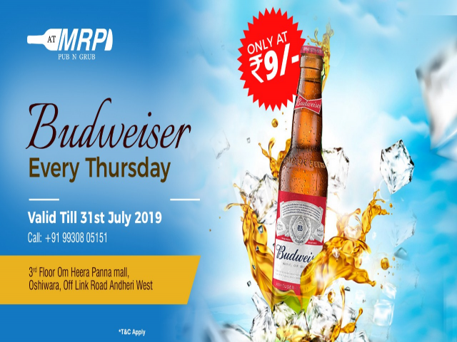 Tipsy Thursday - Budweiser at Rs 9/- Only!