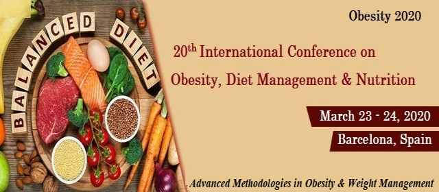 20th International Conference on Obesity, Diet Management & Nutrition
