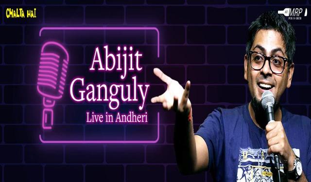 Abijit Ganguly Live in Andheri