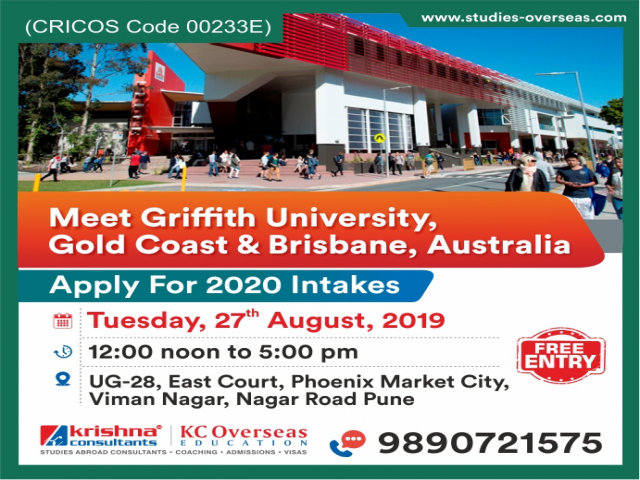 Meet & Apply to Griffith University Australia - 27th August 2019