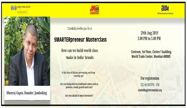 SMARTERpreneur masterclass by Dheeraj Gupta, Founder of Jumboking at WTC Mumbai