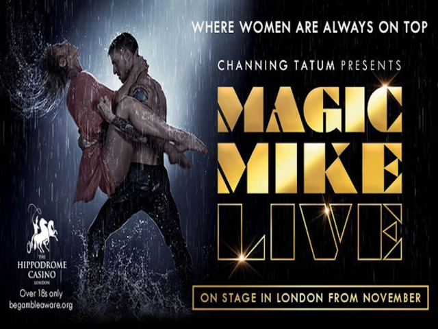 Magic Mike Live - Sunday 29th September - 10pm