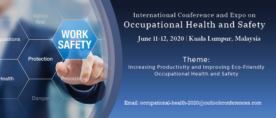 International Conference and Expo on Occupational Health and Safety
