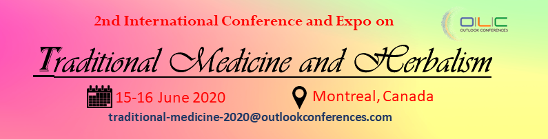 International Conference and Expo on Traditional Medicine and Herbalism