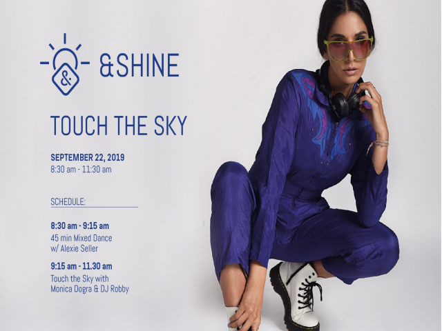 Touch The Sky : Monica Dogra & DJ ROBBY