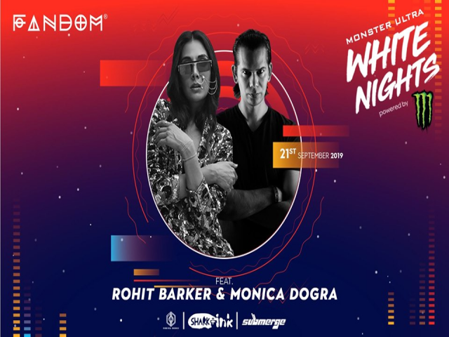 Monster Ultra White Nights feat. Rohit Barker & Monica Dogra