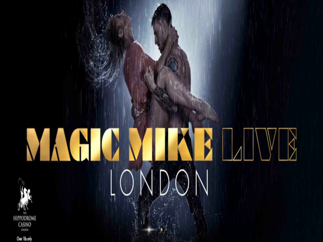 Magic Mike Live - Tuesday 22nd October - 7:30pm