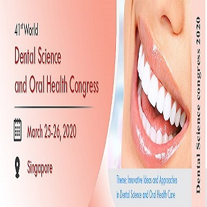 41st World Dental Science and Oral Health Congress
