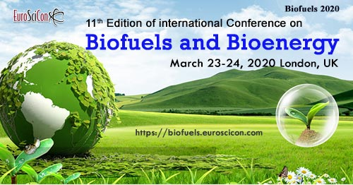 11th Edition of International Conference on Biofuels & Bioenergy