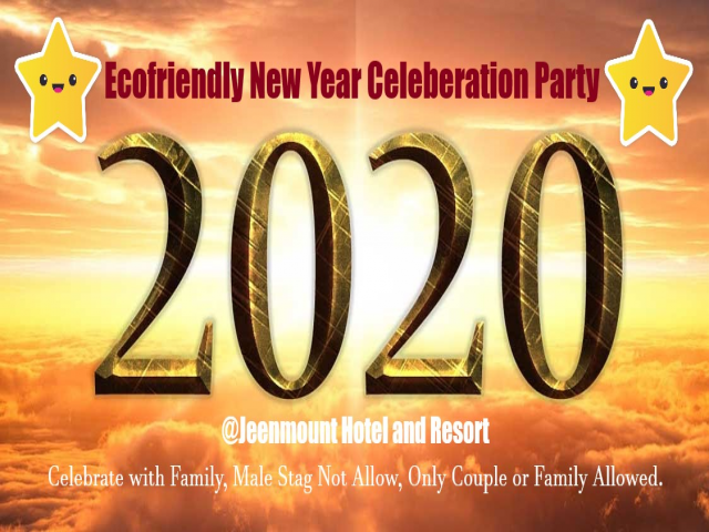 Celebrate New Year 2020 Evening with Ecofriendly Theme @Jeenmount Hotel & Resort