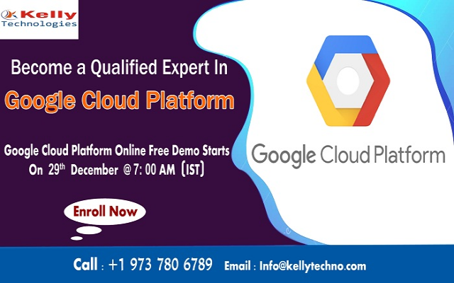 Free Online Demo On GCP On 29th Dec, At 7:00 AM (IST) By Kelly Technologies