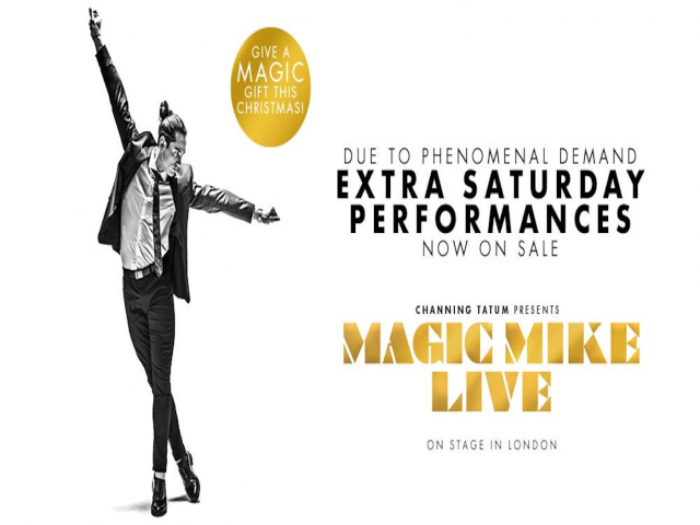 Magic Mike Live - Saturday 4th January - 7:30pm