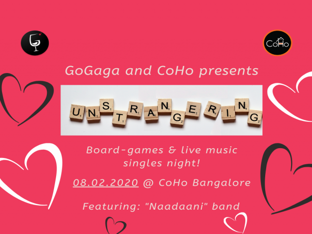 CoHo and GoGaga present: Un-stranger-ing board games and live music night