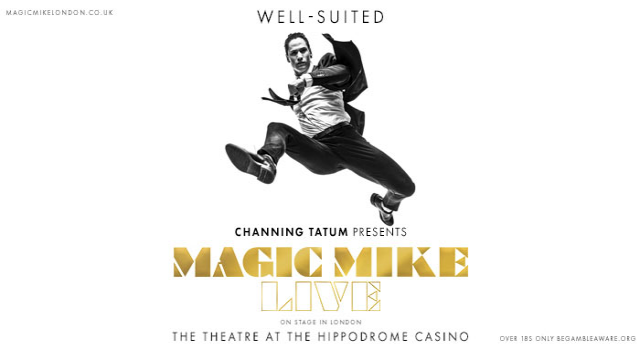 Magic Mike Live - Saturday 15th February - 10pm