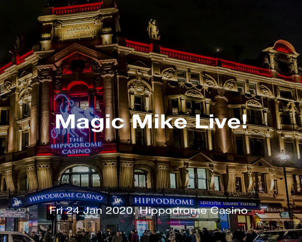 Magic Mike Live - Wednesday 11th March - 10pm