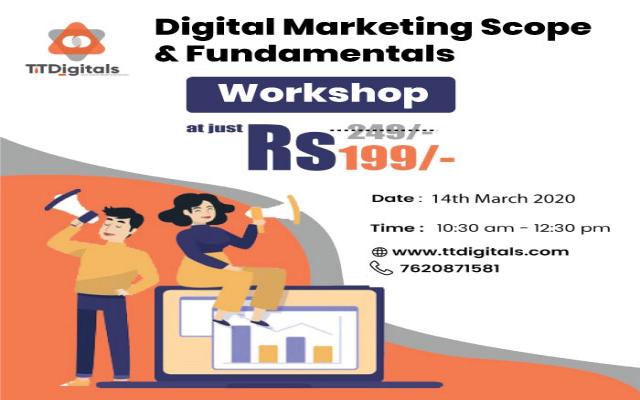 Digital Marketing Scope & Fundamentals