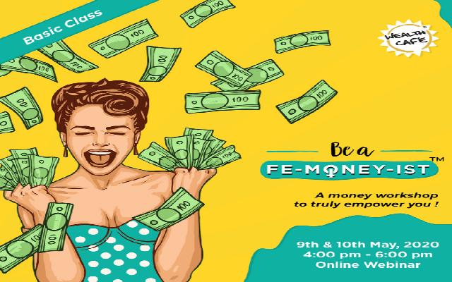 Be a Fe-money-ist - Webinar