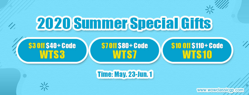 Happy to get 2020 Summer Special Gifts:Up to 10 off cheap wow classic gold Unti