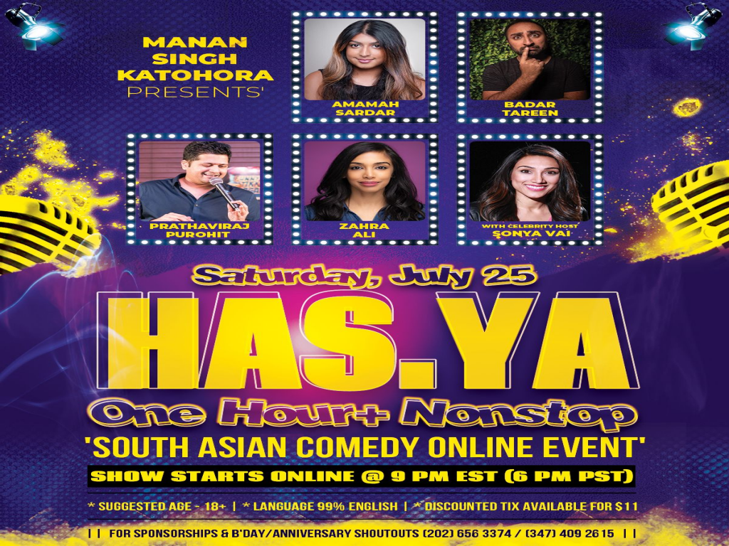 HAS YA   (ONE HOUR+ NONSTOP) SOUTH ASIAN COMEDY ONLINE EVENT