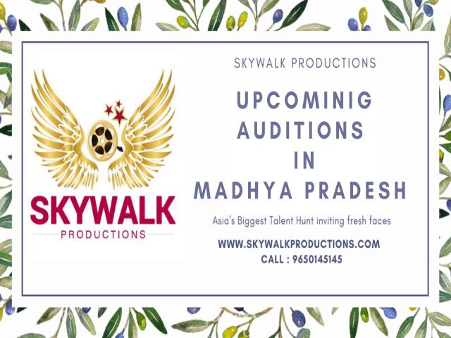 Upcoming Auditions In Madhya Pradesh