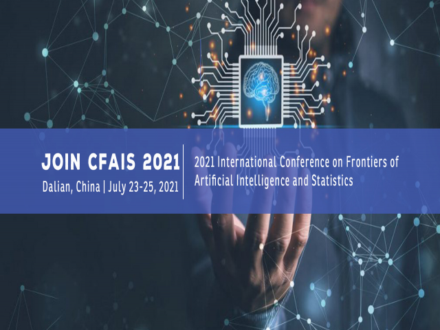 Frontiers of Artificial Intelligence and Statistics (CFAIS 2021)