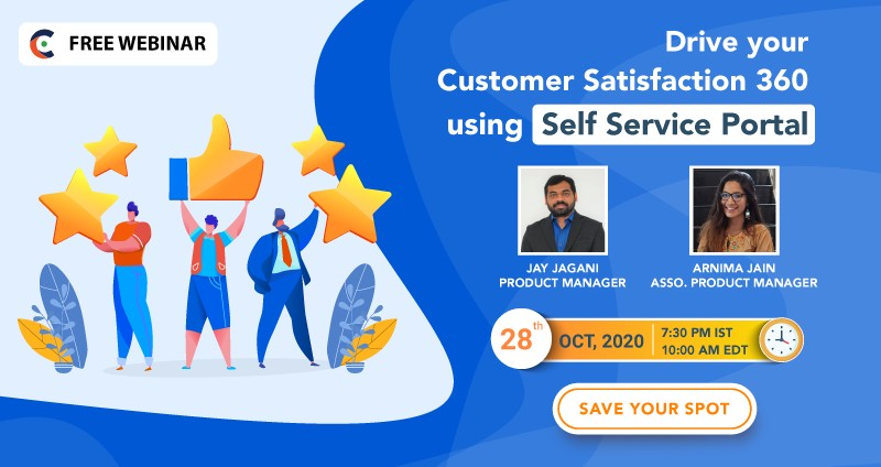 Drive your Customer Satisfaction 360 using Self Service Portal