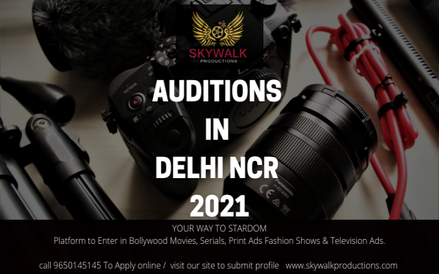 Auditions In Delhi ncr 2021