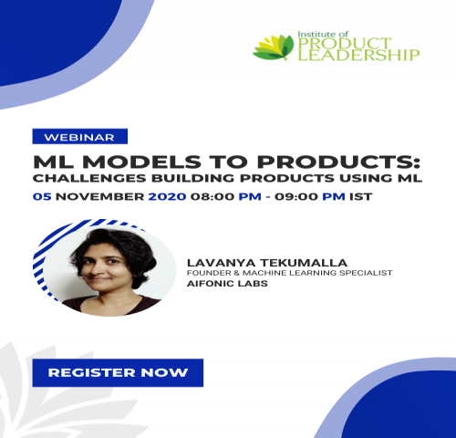 ML Models to Products: Challenges Building Products Using ML