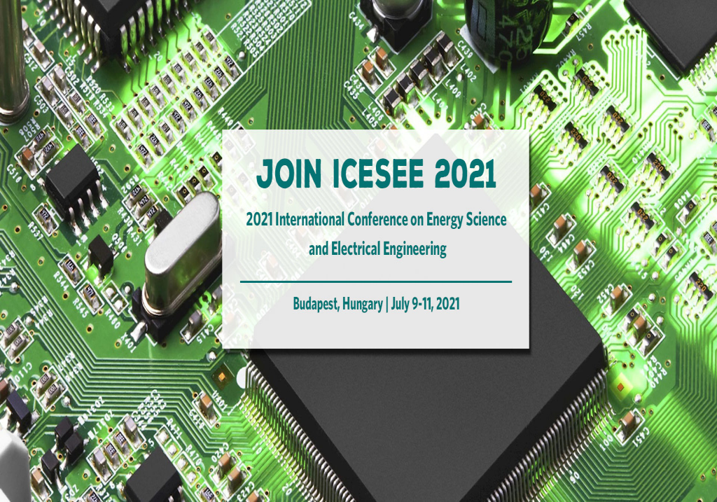 Conference on Energy Science and Electrical Engineering(ICESEE 2021)