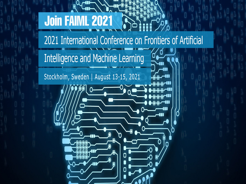 Frontiers of Artificial Intelligence and Machine Learning (FAIML 2021)