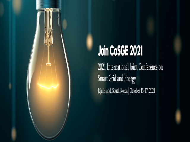 2021 International Joint Conference on Smart Grid and Energy (CoSGE 2021)