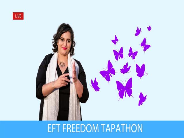 EFT Freedom Tapathon with Dr Rangana Rupavi Choudhuri (PhD)