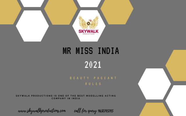 Mr Miss India 2021 Beauty Pageant Rules