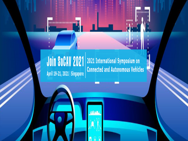 2021 International Symposium on Connected and Autonomous Vehicles (SoCAV 2021)